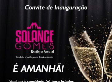 É amanhã a mega inauguração da Boutique Sensual Solange Gomes na Galeria Central